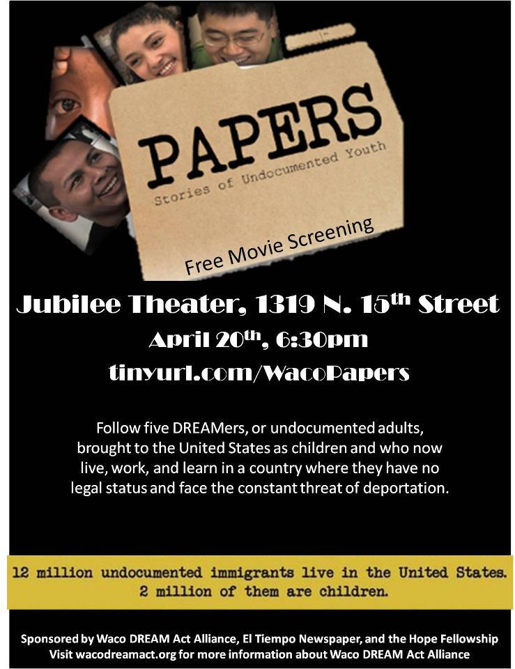 "Waco DREAM Act Alliance screening ""Papers Please"" Friday April 20th"